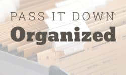 Pass it Down Organized - Boundless Genealogy