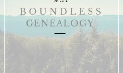 Why Boundless Genealogy
