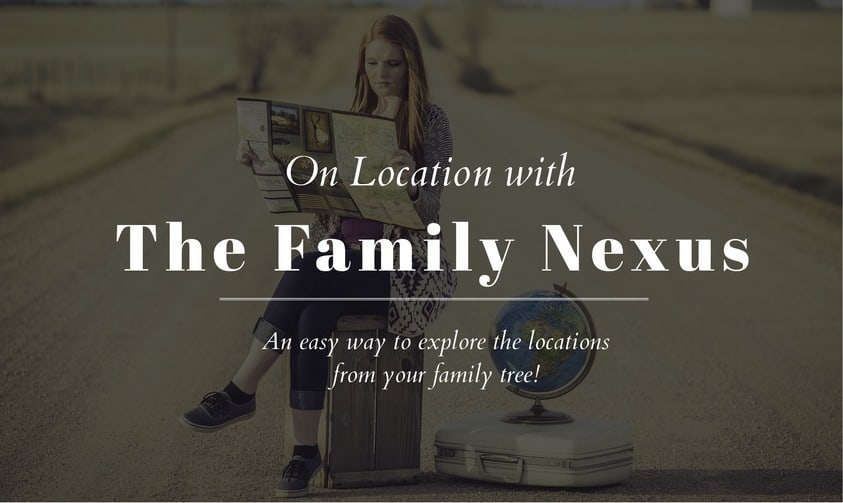 On Location with The Family Nexus App – Boundless Genealogy