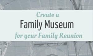 Family Reunion Museum -- Boundless Genealogy
