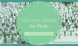 The Story Behind the Photo -- Boundless Genealogy